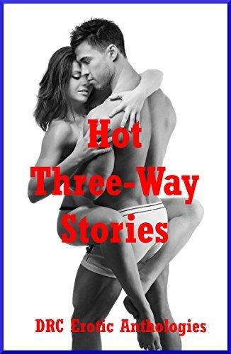 Hot Three-Way Stories: Five Explicit FFM Ménage a Trois Stories Cassie Hacthaw