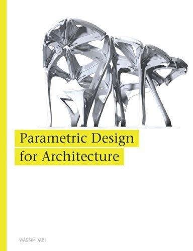 Parametric Design for Architecture Wassim Jabi