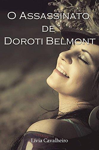 O assassinato de Doroti Belmont  by  Lívia Cavalheiro