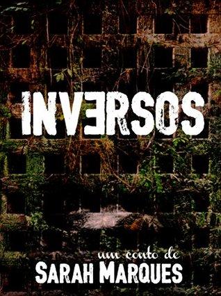 Inversos  by  Sarah Marqués