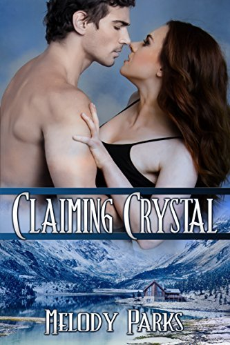 Claiming Crystal Melody Parks
