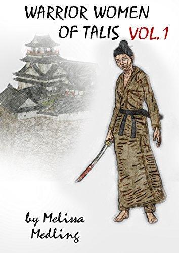Warrior women of Talis - vol.1 Melissa Medling