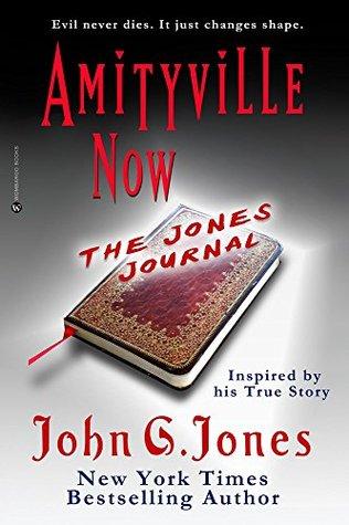 Amityville Now: The Jones Journal (The Light Warriors Book 1) John Jones
