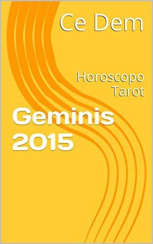 Geminis 2015: Horoscopo Tarot  by  Ce Dem