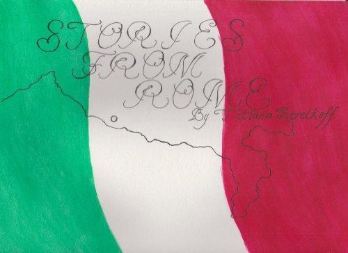 Stories from Rome Tatiana Strelkoff