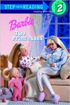 Barbie: Two Princesses (Step Into Reading: Level 2) Bill Gordh