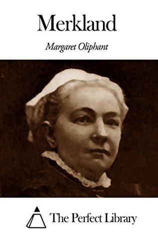 Merkland  by  Margaret Oliphant