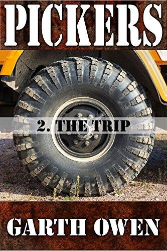 Pickers 2: The Trip  by  Garth Owen