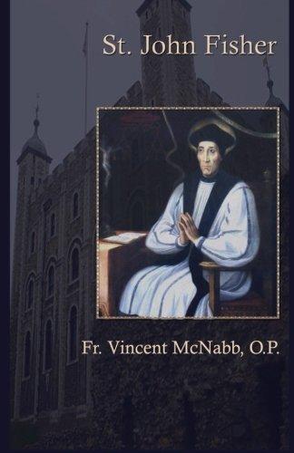 St. John Fisher Vincent McNabb O.P.