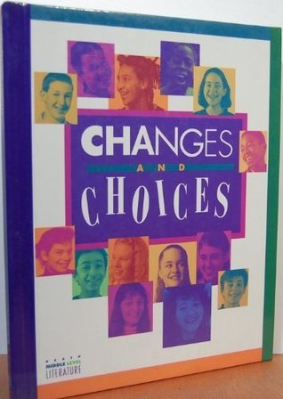 Changes and Choices: Theme Anthology Book 3  by  Na