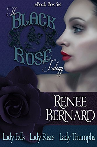 Black Rose Trilogy Box Set  by  Renee Bernard