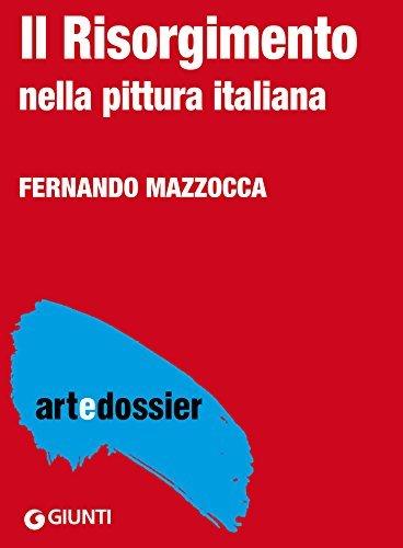 Il Risorgimento nella pittura italiana  by  Fernando Mazzocca