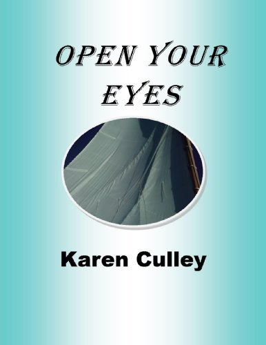 Open Your Eyes  by  Karen Culley