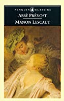 Manon Lescaut Antoine François Prévost