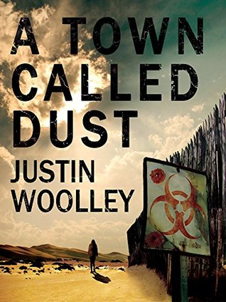A Town Called Dust: The Territory 1 Justin Woolley