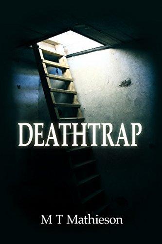 Deathtrap M T Mathieson