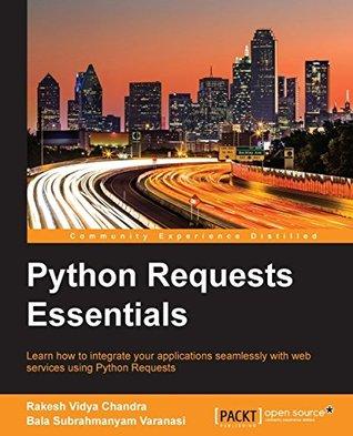 Python Requests Essentials Rakesh Vidya Chandra