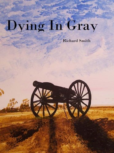 Dying in Gray Richard Smith