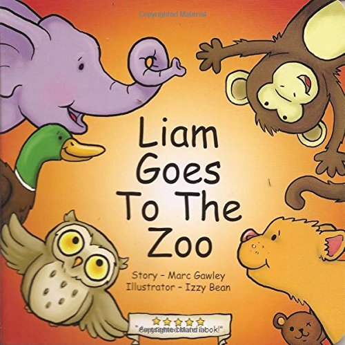Liam Goes to the Zoo Marc Gawley