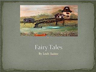Fairy Tales Leah Suiter
