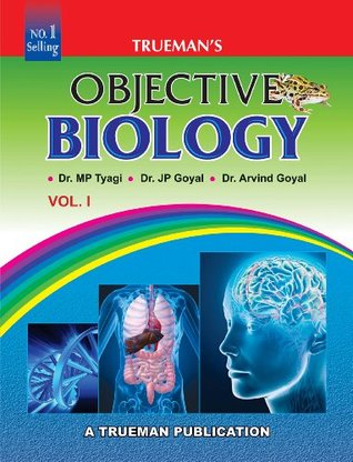Truemans Objective Biology set of Vol. 1 & 2 with free solved Exemplar Questions  by  M.P. Tyagi