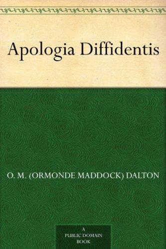 Apologia Diffidentis  by  O. M. (Ormonde Maddock) Dalton