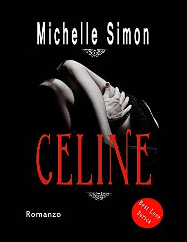 Celine  by  Michelle Simon