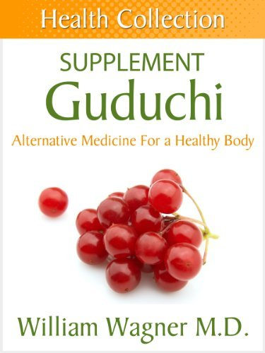 The Guduchi Supplement: Alternative Medicine for a Healthy Body  by  William Wagner
