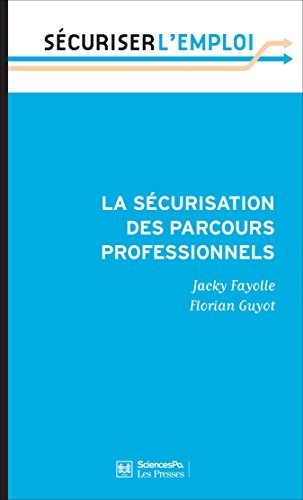 La sécurisation des parcours professionnels  by  Jacky Fayolle