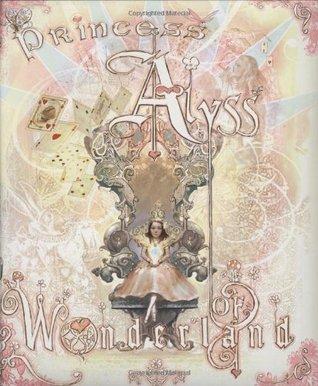 Princess Alyss of Wonderland Frank Beddor