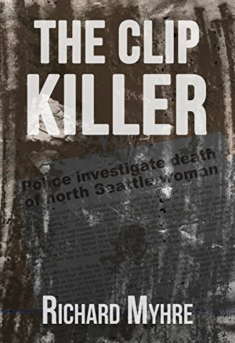 The Clip Killer  by  Richard Myhre