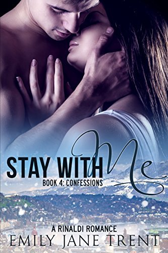 Confessions (Stay With Me, #4)  by  Emily Jane Trent