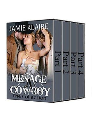 Menage A Cowboy: The Complete Series Jamie Klaire