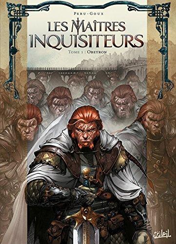 Les Maîtres inquisiteurs T01 : Obeyron Olivier Peru