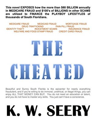 THE CHEATED  by  K.W. Seery