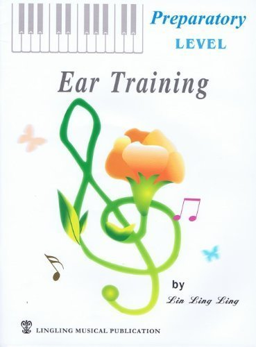 Ear Training Prep Level  by  Lin Ling Ling