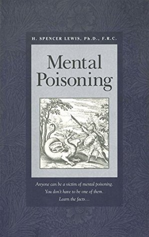 Mental Poisoning H. Spencer Lewis