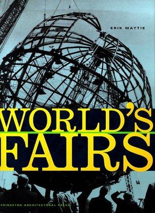 Worlds Fairs  by  Erik Mattie