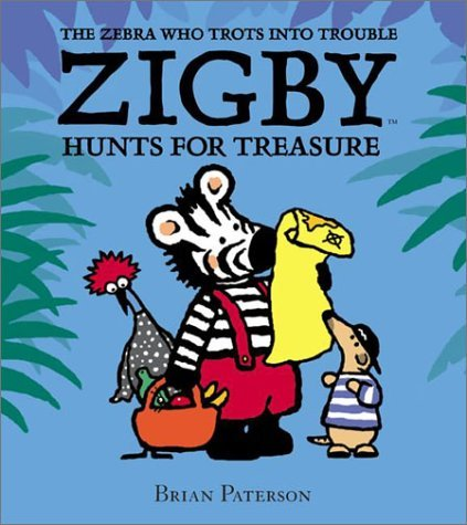 Zigby Hunts for Treasure  by  Brian Paterson