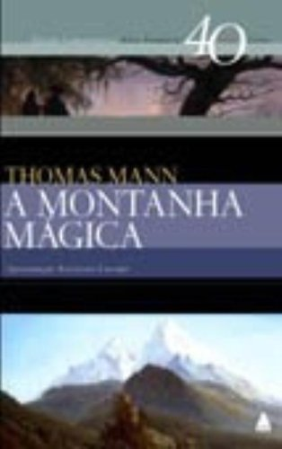 A Montanha Mágica MANN, THOMAS