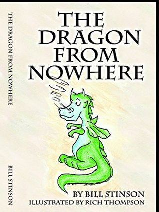 The Dragon from Nowhere  by  Bill Stinson