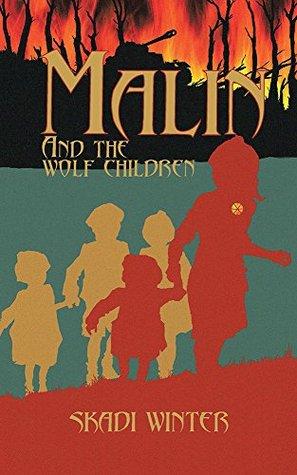 Malin and the Wolf Children Skadi Winter