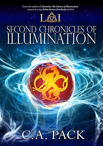 Second Chronicles of Illumination C. A. Pack