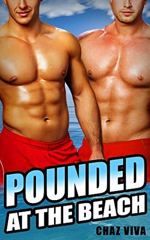 Pounded at the Beach (Gay Menage Threesome) Chaz Viva