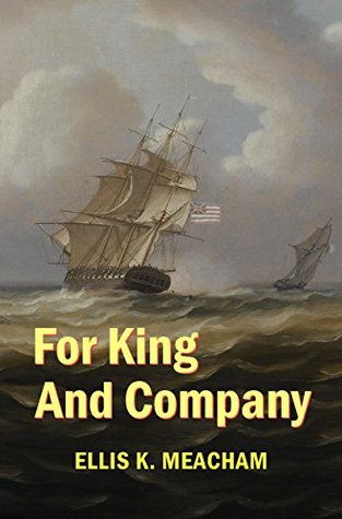 For King and Company (Percival Merewether Book 3) Ellis K. Meacham