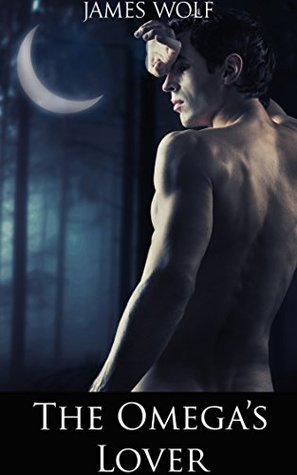 The Omegas Lover: (A Gay Shifter Mpreg Paranormal Romance) James Wolf