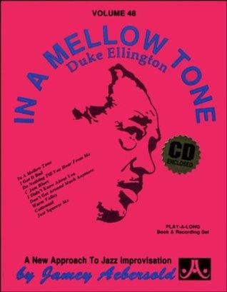 Vol. 48, Duke Ellington: In A Mellow Tone (Book & CD Set) (Play- a-Long) Jamey Aebersold