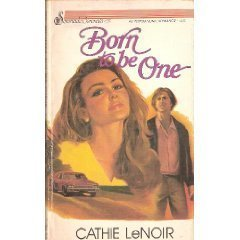 Born to Be One  by  Cathie Lenoir