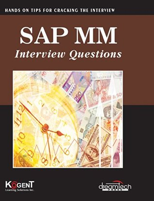 SAP MM Interview Questions: Hands on for Cracking the Interview Kogent Learning Solutions Inc.