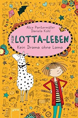 Mein Lotta-Leben (8). Kein Drama ohne Lama  by  Alice Pantermüller